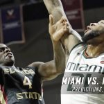 Miami Hurricanes vs. Florida State Seminoles Predictions, Picks, Odds and NCAA Basketball Betting Preview – March 4, 2017