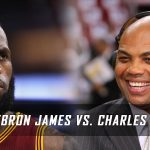 LeBron James vs. Charles Barkley – What's the beef?