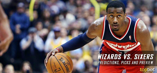 Washington Wizards vs. Philadelphia 76ers Predictions, Picks and NBA Preview – February 24, 2017