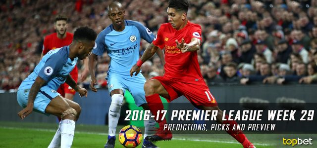 2016-17 Premier League Week 29 Predictions, Picks and Preview