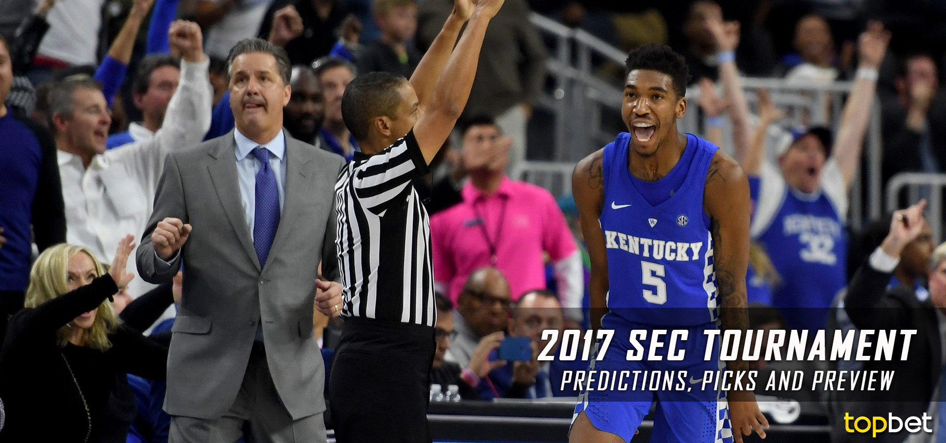 Kentucky Basketball 2017 18 Season Preview For The Wildcats: 2017 SEC Basketball Championship Predictions And Preview