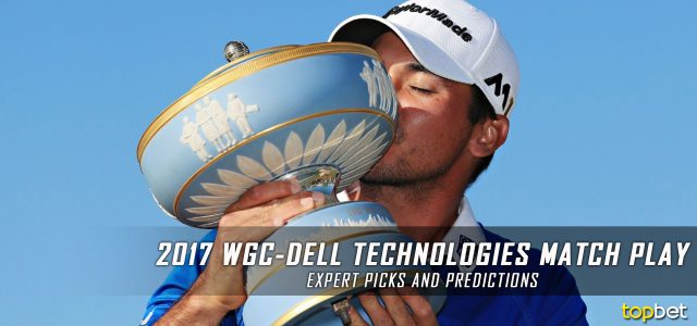 2017 WGC–Dell Technologies Match Play Expert Picks and Predictions – PGA Golf Betting Preview