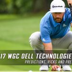 World Golf Championships – 2017 Dell Technologies Match Play Predictions, Odds, Picks and Preview