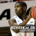 2017 March Madness Round of 64 – Michigan Wolverines vs. Oklahoma State Cowboys Predictions, Picks and NCAA Basketball Betting Preview