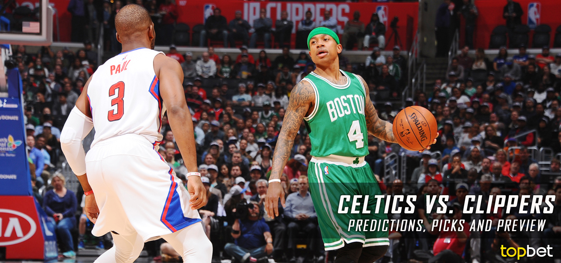 Celtics vs Clippers Predictions, Odds & Preview – March 2017