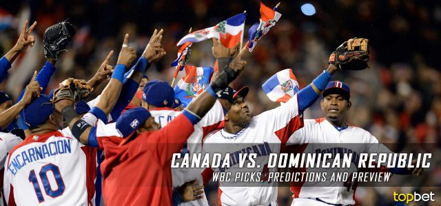 2017 World Baseball Classic – Canada vs Dominican Republic Predictions, Odds, Preview