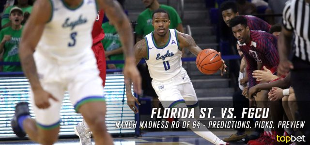 2017 March Madness Round of 64 – Florida State Seminoles vs. Florida Gulf Coast Eagles Predictions, Picks and NCAA Basketball Betting Preview