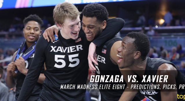 2017 March Madness Elite Eight – Gonzaga Bulldogs vs. Xavier Musketeers Predictions, Picks and NCAA Basketball Betting Preview