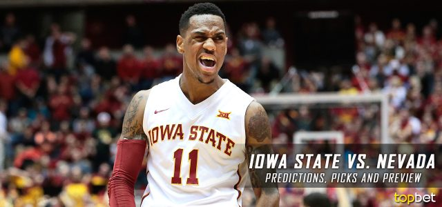 2017 March Madness Round of 64 – Iowa State Cyclones vs. Nevada Wolf Pack Predictions, Picks and NCAA Basketball Betting Preview