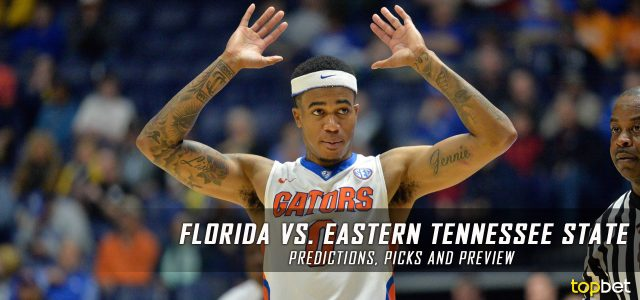 2017 March Madness Round of 64 – Florida Gators vs. East Tennessee State Buccaneers Predictions, Picks and NCAA Basketball Betting Preview