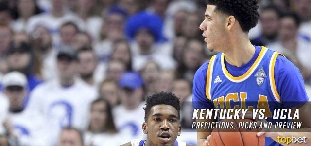 2017 March Madness Sweet 16 – Kentucky Wildcats vs. UCLA Bruins Predictions, Picks and NCAA Basketball Betting Preview