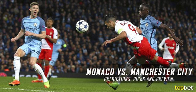 Monaco vs. Manchester City Predictions, Picks, and Preview – UEFA Champions League Round of 16 Second Leg – March 15, 2017