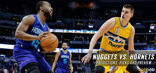 Denver Nuggets vs. Charlotte Hornets Predictions, Picks and NBA Preview – March 31, 2017