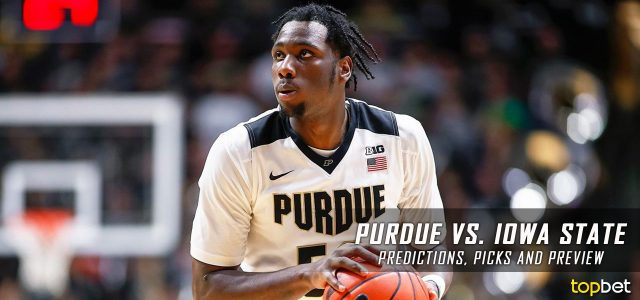 2017 March Madness Round of 32 – Purdue Boilermakers vs. Iowa State Cyclones Predictions, Picks and NCAA Basketball Betting Preview