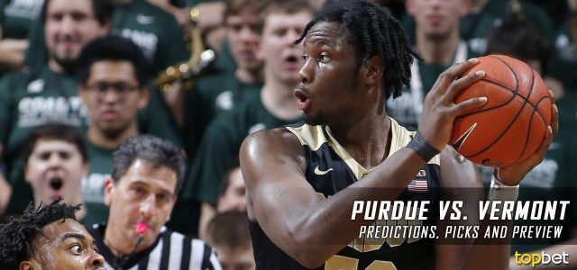 2017 March Madness Round of 64 – Purdue Boilermakers vs. Vermont Catamounts Predictions, Picks and NCAA Basketball Betting Preview