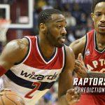 Toronto Raptors vs. Washington Wizards Predictions, Picks and NBA Preview – March 3, 2017