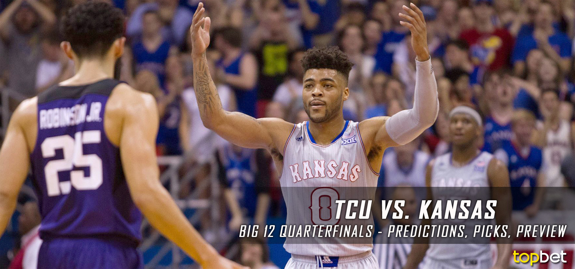 TCU vs Kansas Big 12 Tournament Predictions, Picks, Preview