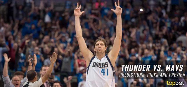 Oklahoma City Thunder vs. Dallas Mavericks Predictions, Picks and NBA Preview – March 27, 2017