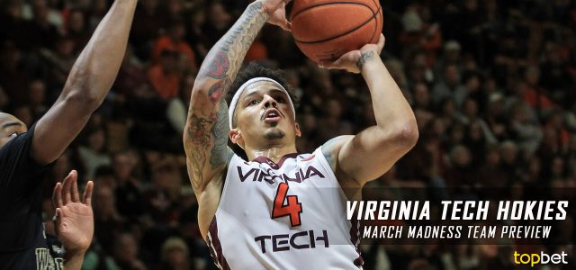 Virginia Tech Hokies – March Madness Team Predictions, Odds and Preview 2017