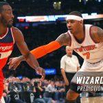 Washington Wizards vs. New York Knicks Predictions, Picks and NBA Preview – April 6, 2017