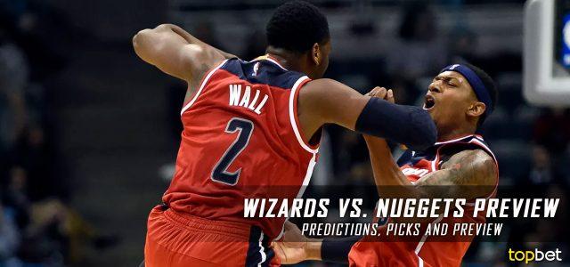 Washington Wizards vs. Denver Nuggets Predictions, Picks and NBA Preview – March 8, 2017