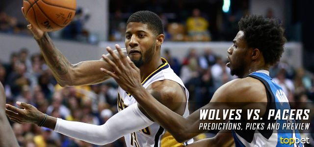 Minnesota Timberwolves vs. Indiana Pacers Predictions, Picks and NBA Preview – March 28, 2017