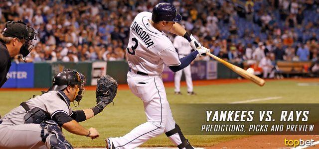 New York Yankees vs. Tampa Bay Rays Predictions, Picks and MLB Preview – April 4, 2017