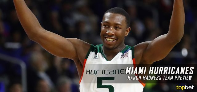Miami Hurricanes – March Madness Team Predictions, Odds and Preview 2017