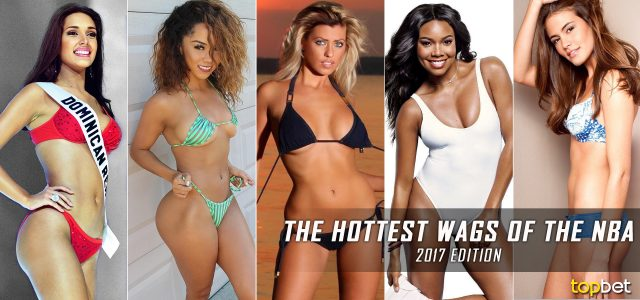 Hottest NBA Wives and Girlfriends – Top 10 WAGS of NBA Players 2017 Edition