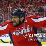 Washington Capitals vs. Pittsburgh Penguins Predictions, Picks and Preview – 2017 Stanley Cup Playoffs – Eastern Conference Semifinals Game Six