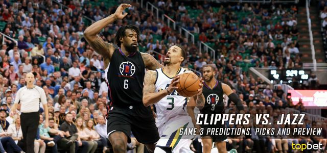 Los Angeles Clippers vs. Utah Jazz Predictions, Picks and Preview – 2017 NBA Playoffs – Western Conference First Round Game Three
