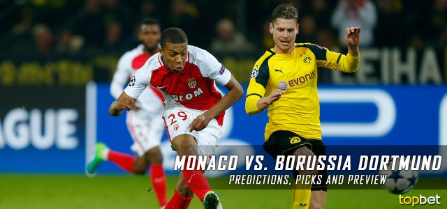 Monaco vs. Borussia Dortmund Predictions, Picks, and Preview – UEFA Champions League Quarterfinals Second Leg – April 19, 2017