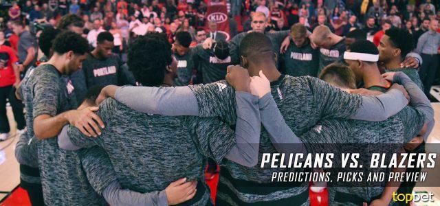 New Orleans Pelicans vs. Portland Trail Blazers Predictions, Picks and NBA Preview – April 12, 2017