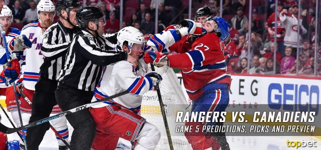 New York Rangers vs. Montreal Canadiens Predictions, Picks and Preview – 2017 Stanley Cup Playoffs – Eastern Conference First Round Game Five – April 20, 2017