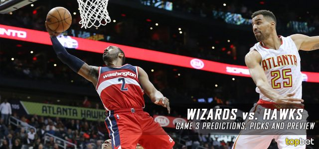 Washington Wizards vs. Atlanta Hawks Predictions, Picks and Preview – 2017 NBA Playoffs – Eastern Conference First Round Game Three