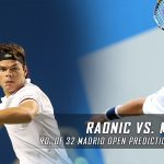 Milos Raonic vs. Gilles Muller Predictions, Odds, Picks and Tennis Betting Preview – 2017 Mutua Madrid Open Second Round