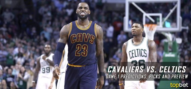 Cleveland Cavaliers vs. Boston Celtics Predictions, Picks and Preview – 2017 NBA Playoffs – Eastern Conference Finals Game One