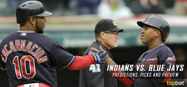 Cleveland Indians vs. Toronto Blue Jays Predictions, Picks and MLB Preview – May 8, 2017