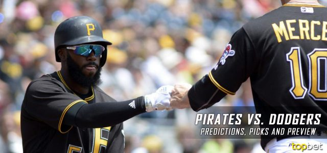 Pittsburgh Pirates vs. Los Angeles Dodgers Predictions, Picks and MLB Preview – May 8, 2017