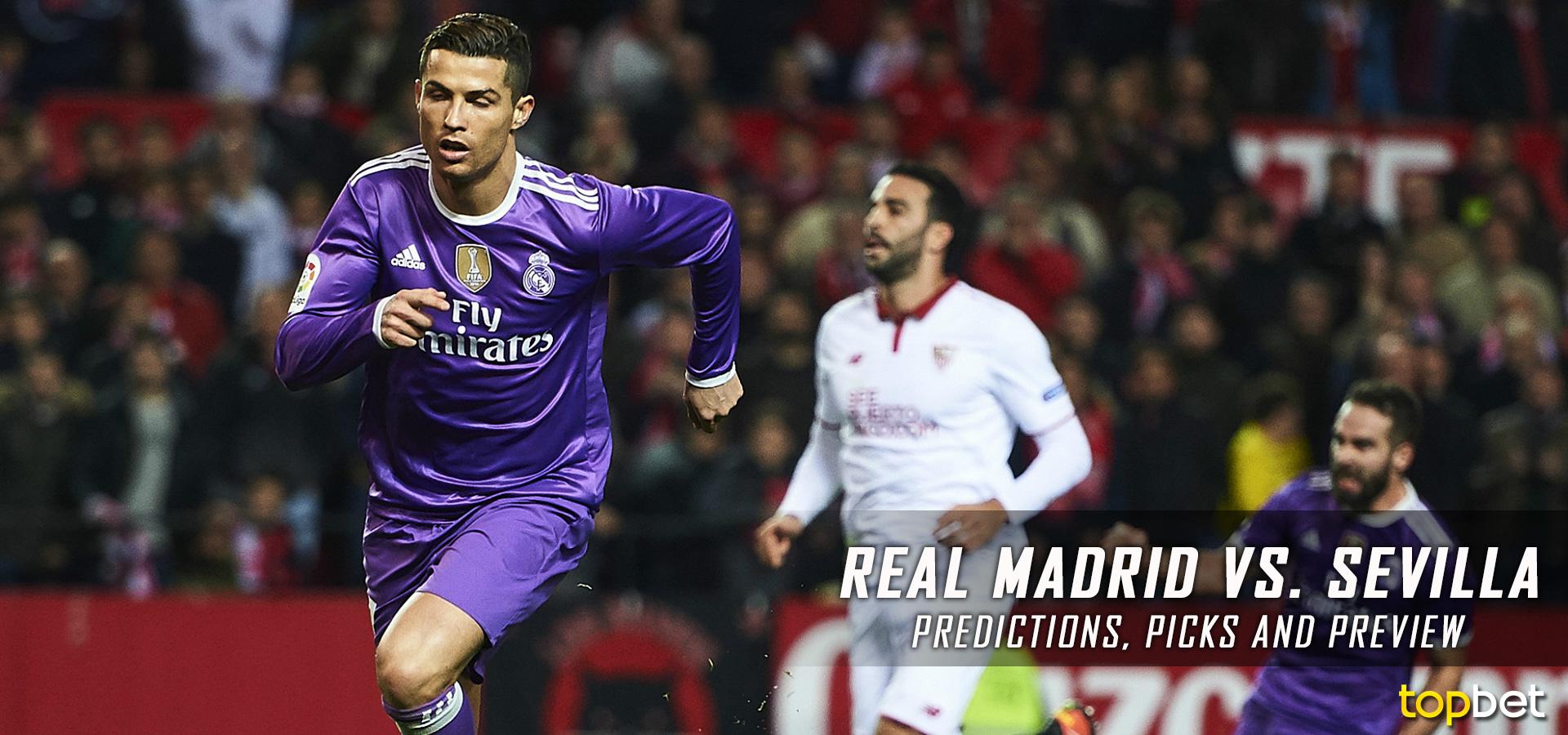 Real Madrid vs Sevilla Predictions, Picks, Odds and Preview