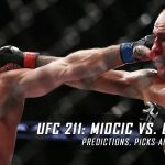 UFC 211: Miocic vs. Dos Santos 2 Predictions, Picks and Betting Preview – May 13, 2017