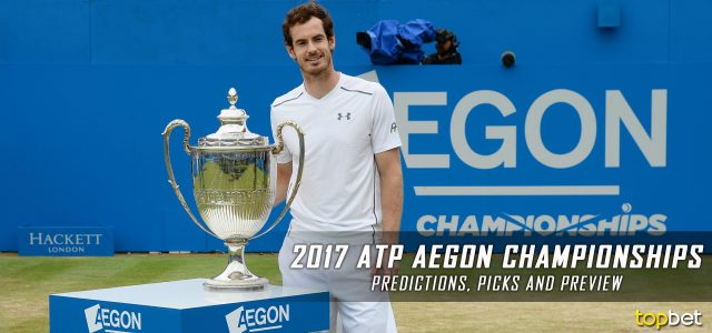 2017 ATP Aegon Championships Men's Singles Predictions, Picks, Odds and Betting Preview
