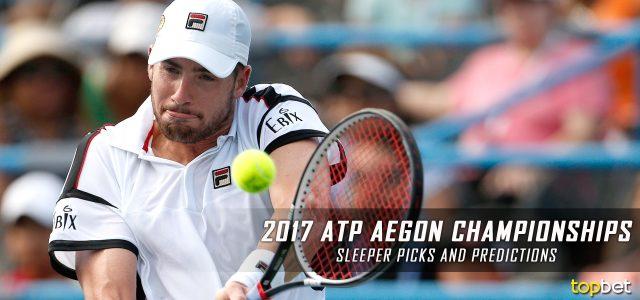 2017 ATP Aegon Championships Sleeper Picks and Predictions