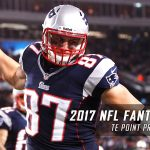 2017 NFL Fantasy Football Tight Ends Point Projections