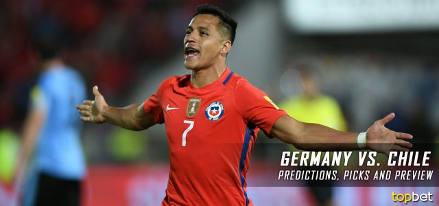 Germany vs. Chile Predictions, Picks, Odds and Betting Preview – 2017 FIFA Confederations Cup