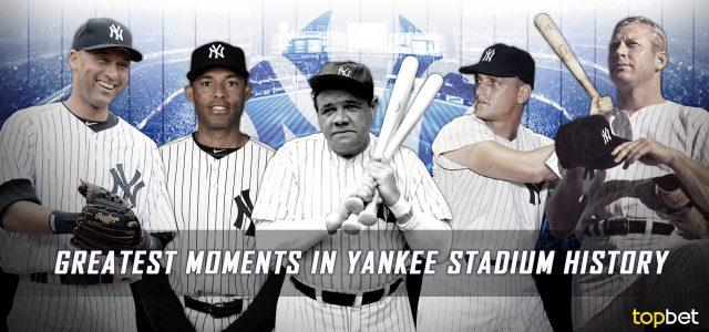Greatest Moments in Yankee Stadium History