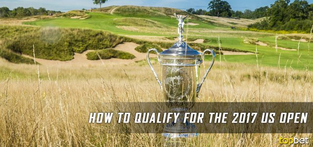 How to Qualify for / Enter the 2017 US Open