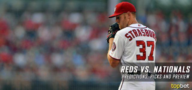 Cincinnati Reds vs. Washington Nationals Predictions, Picks and MLB Preview – June 23, 2017