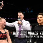 UFC 213 Expert Picks and Predictions
