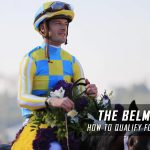 How to Qualify for / Enter the 2017 Belmont Stakes